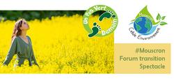 3 Spectacles lors du FORUM - un pas vert Demain - le 23 octobre 2021