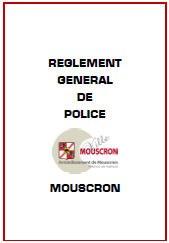Le règlement général de police (RGP)